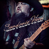 How I Want To Be by Sundance Head