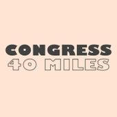 40 Miles di Congress