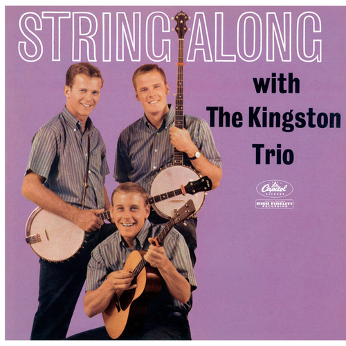 String Along by The Kingston Trio