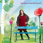 Look for the Silver Lining by Barbara Bürkle Band