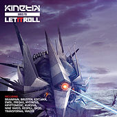 Kinetik Records Goes To Let It Roll by Various Artists
