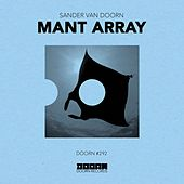 Mant Array von Sander Van Doorn