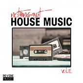 Nothing but House Music, Vol. 12 by Various Artists