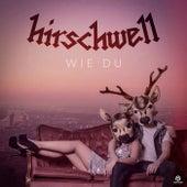 Wie Du von Hirschwell
