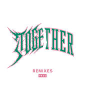 Together (Remixes) by Yall