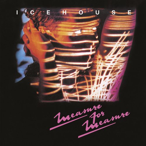 Measure For Measure (Bonus Track Edition) by Icehouse