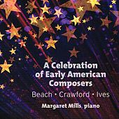 A Celebration of Early American Composers by Margaret Mills