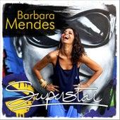 Superstar de Barbara Mendes