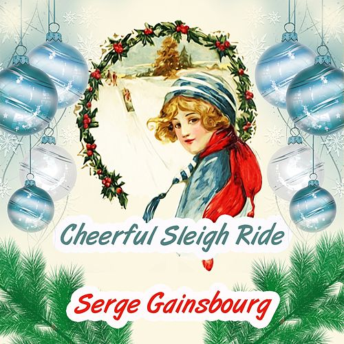Cheerful Sleigh Ride de Serge Gainsbourg