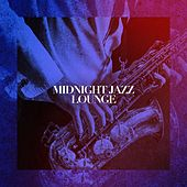 Midnight Jazz Lounge by Various Artists