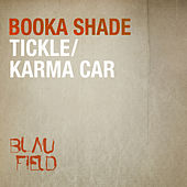 Tickle / Karma Car de Booka Shade