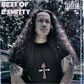 Best of E. Smitty by E. Smitty