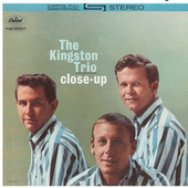 Close-Up by The Kingston Trio