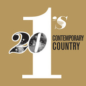 20 #1's Contemporary Country by Various Artists