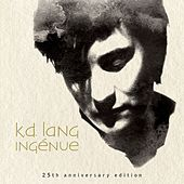 Ingénue (25th Anniversary Edition) by k.d. lang
