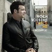 Catch Me by Roch Voisine