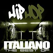 Hip Hop italiano: The Best Of de Various Artists