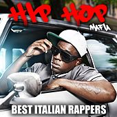 Hip Hop Mafia: Best Italian Rappers von Various Artists
