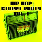 Hip Hop Street Party, Vol. 1 by Various Artists