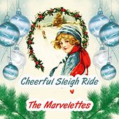 Cheerful Sleigh Ride by The Marvelettes