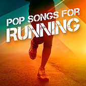 Pop Songs For Running by Various Artists
