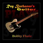 Roy Buchanan's Guitar by Bobby Flurie