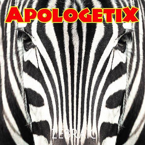 Zebraic by ApologetiX