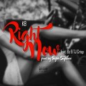 Right Now (feat. Elz & Tj Crisp) by Kb