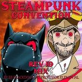Steampunk Convention (Rev Jd Mix) [feat. Professor Elemental] by BB BlackDog