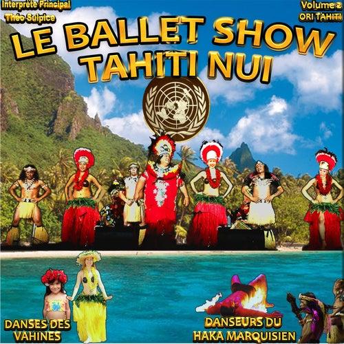 Le ballet show tahiti nui, Vol. 2 de Théo Sulpice