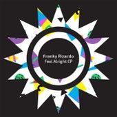 Feel Alright EP de Franky Rizardo