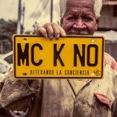 Alterando la Conciencia de Mc Kno