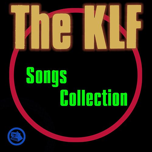 Songs Collection by The KLF