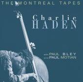 Montreal Tapes, Vol. 1 von Charlie Haden