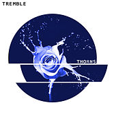 Thorns by Tremble