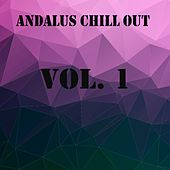 Andalus Chill Out, Vol. 1 by Various Artists