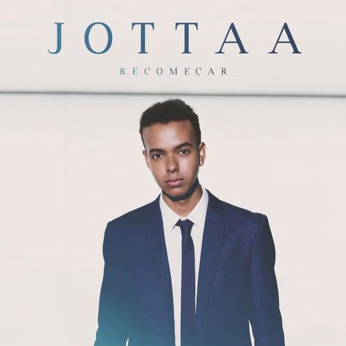 Recomeçar de Jotta A