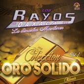 Coleccion Oro Solido, Vol. 1 by Los Rayos De Oaxaca