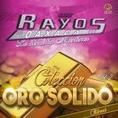 Coleccion Oro Solido, Vol. 2 by Los Rayos De Oaxaca