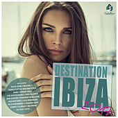 Destination: Ibiza 2017 by Various Artists