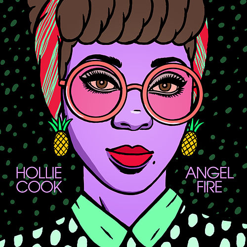 Angel Fire by Hollie Cook