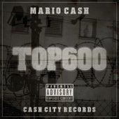 Top600 by Mario Cash