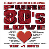Pure 80's Love: The #1 Hits by Various Artists