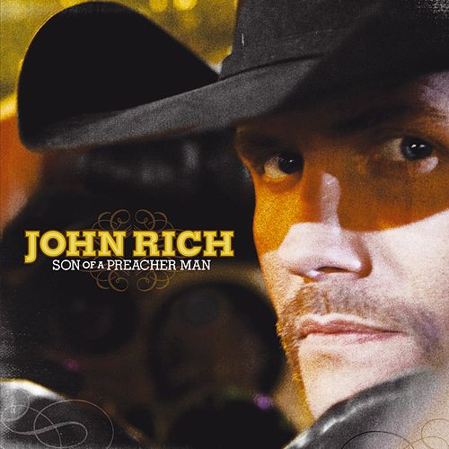 Son Of A Preacher Man by John Rich