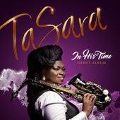 In His Time de Tasara