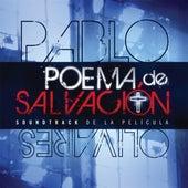 Poema de Salvación (Soundtrack) de Pablo Olivares