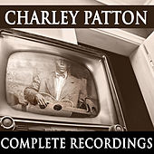 Charley Patton - Complete Recordings di Charley Patton
