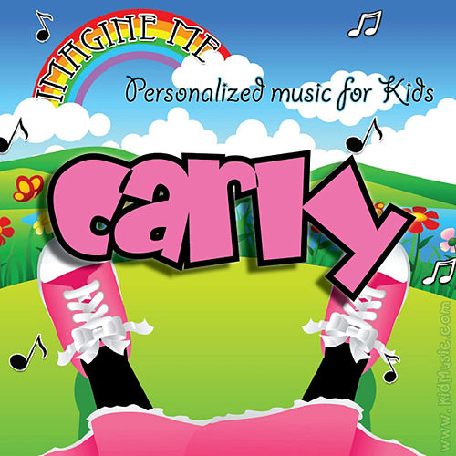 Imagine Me - Personalized Music for Kids: Carly by Personalized Kid Music