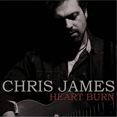 Heart Burn by Chris James