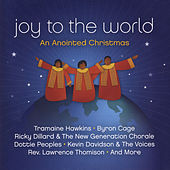 Joy to the World: An Anointed Christmas by Various Artists